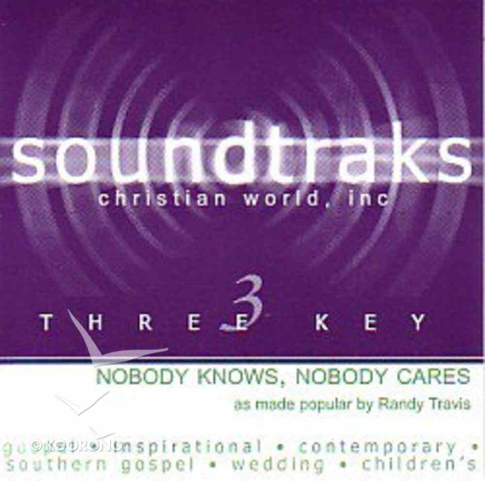 Nobody Knows, Nobody Cares (Accompaniment) CD