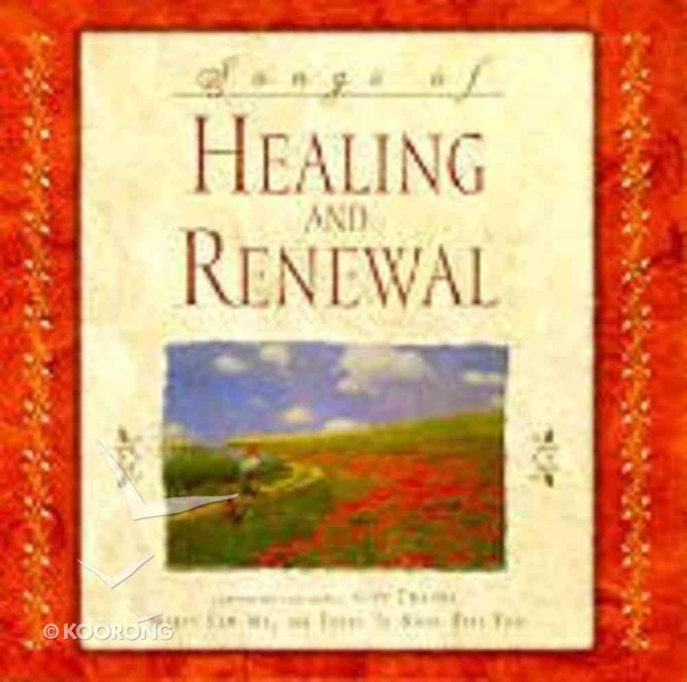 Songs of Healing & Renewal CD