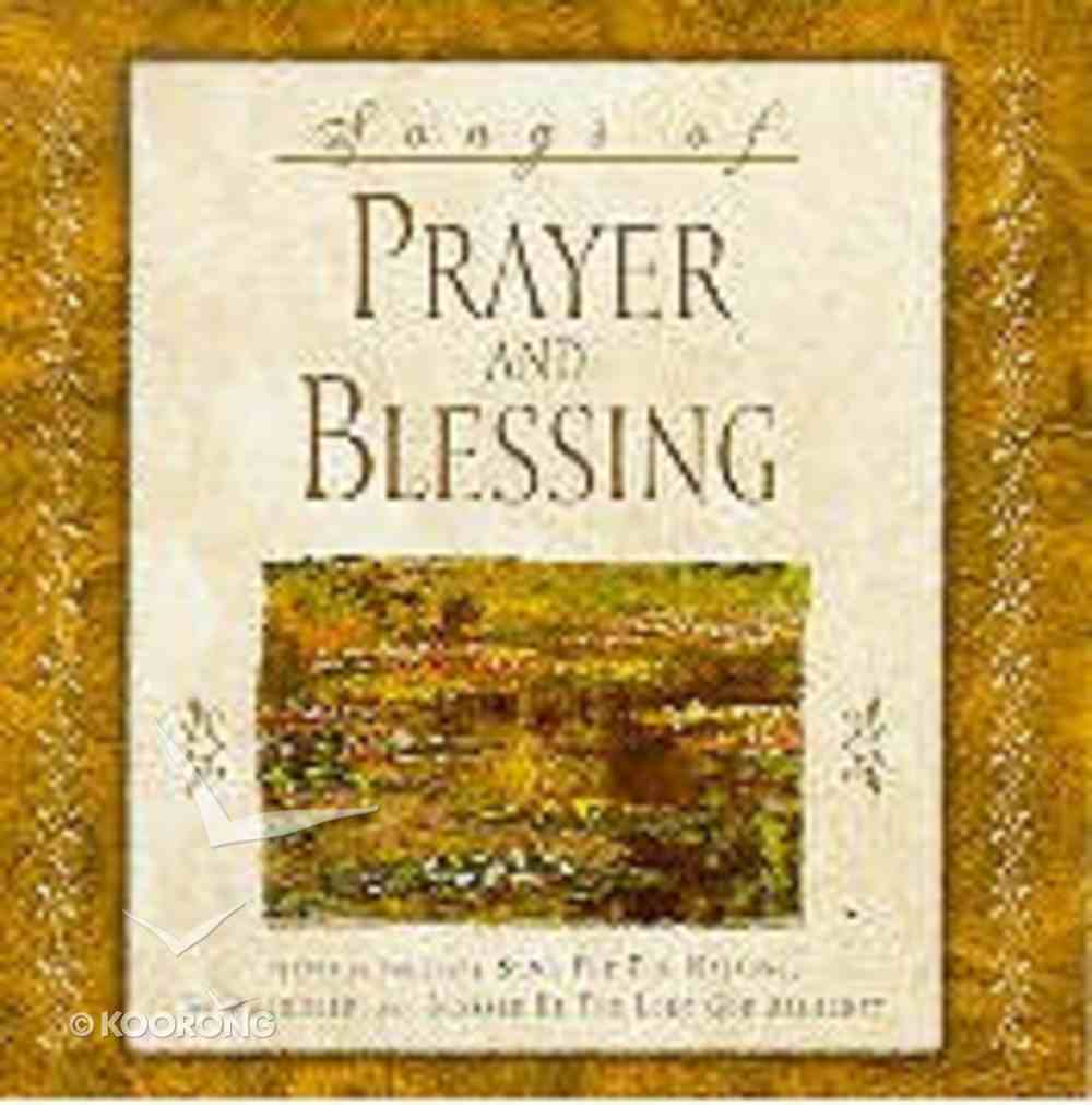 Songs of Prayer and Blessing CD