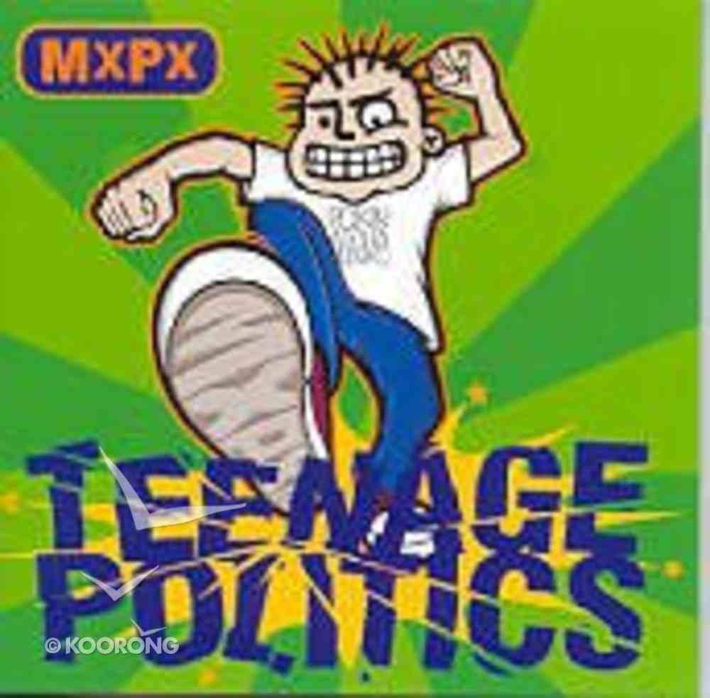 Teenage Politics CD