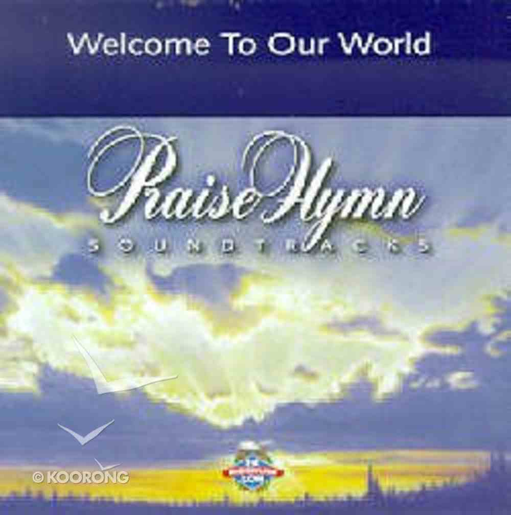 Welcome to Our World (Accompaniment) CD