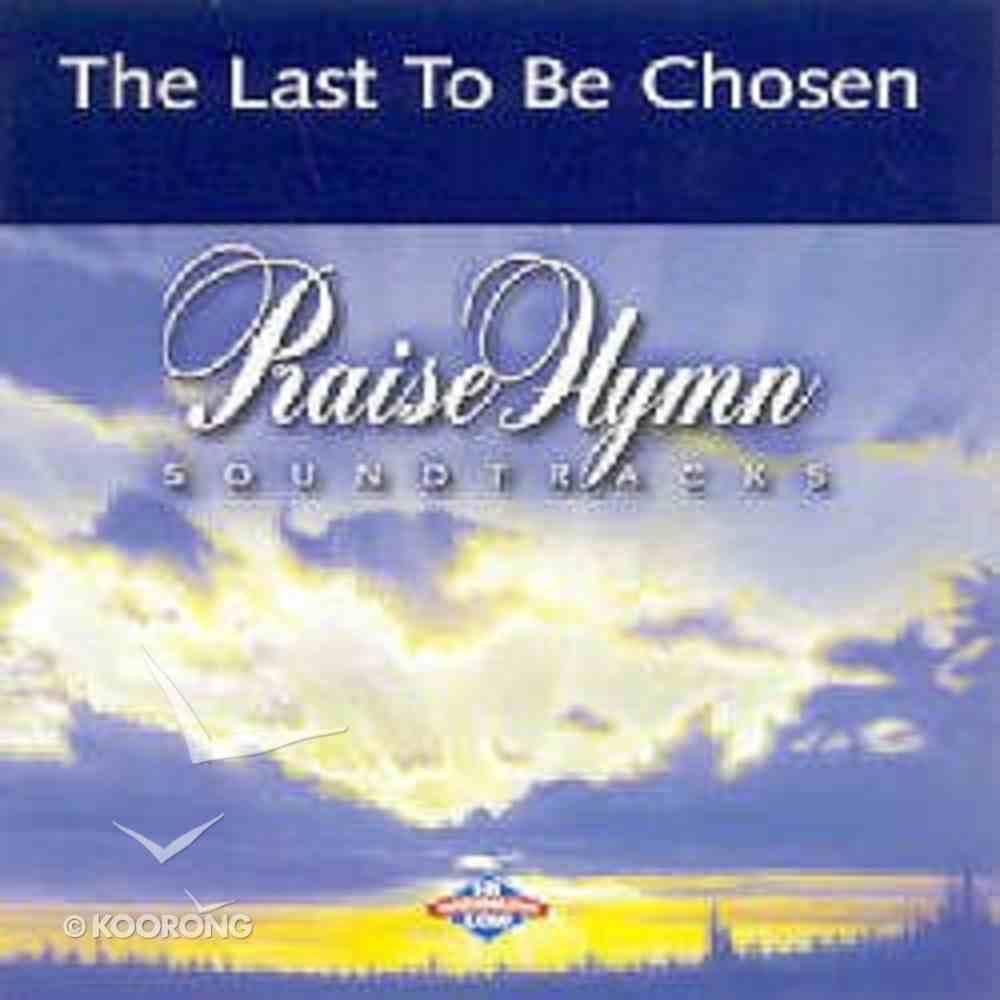 Last to Be Chosen (Accompaniment) CD