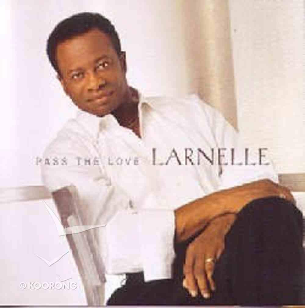 Pass the Love CD