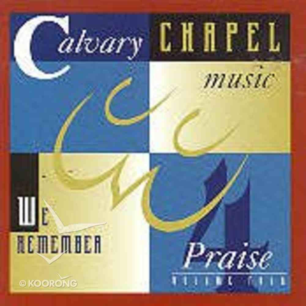 Calvary Chapel Music Praise 4 CD