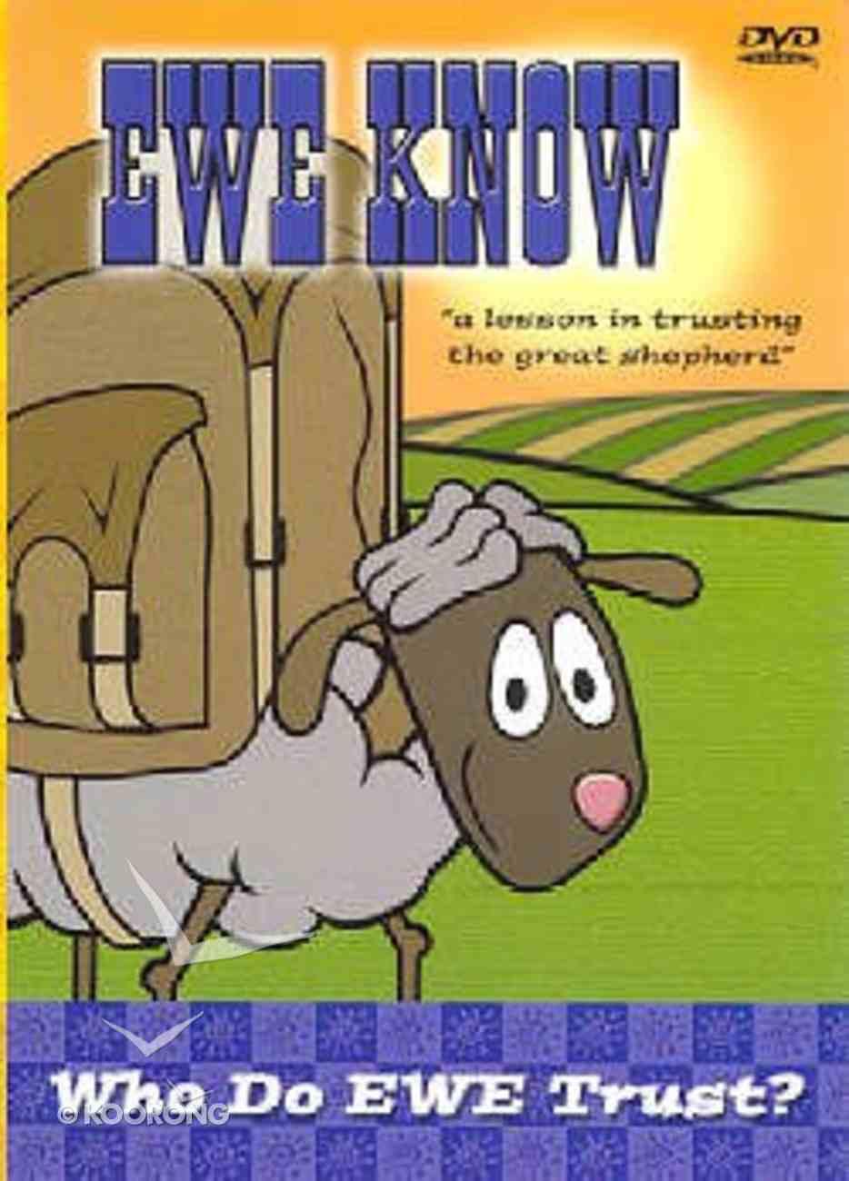 Who Do Ewe Trust? (Ewe Know Series) DVD
