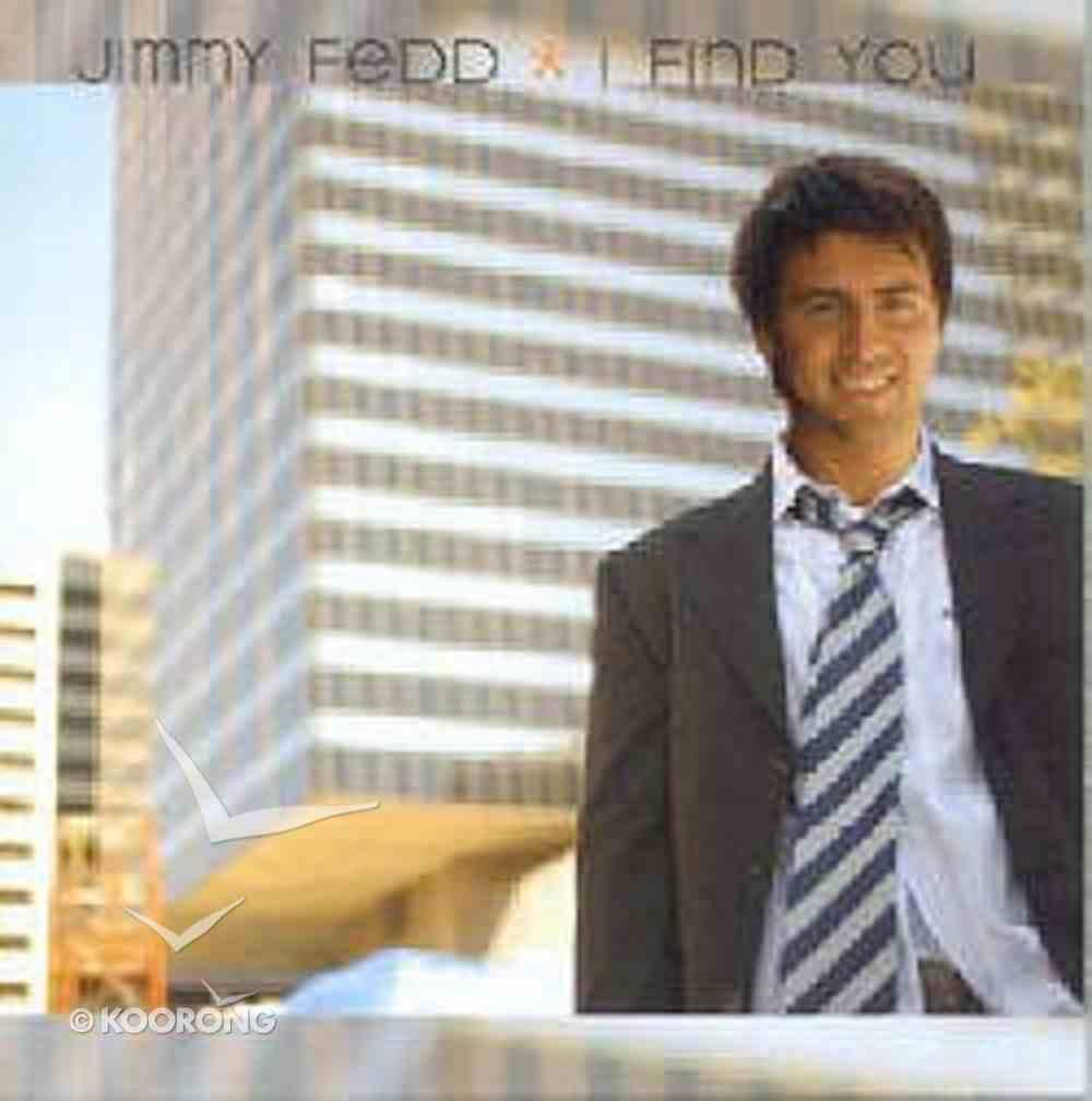 I Find You CD