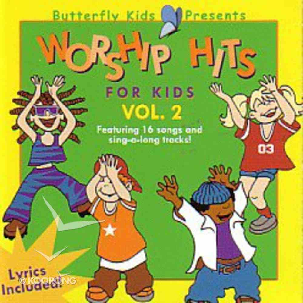 Worship Hits For Kids Volume 2 (Butterfly Kids Presents Series) CD