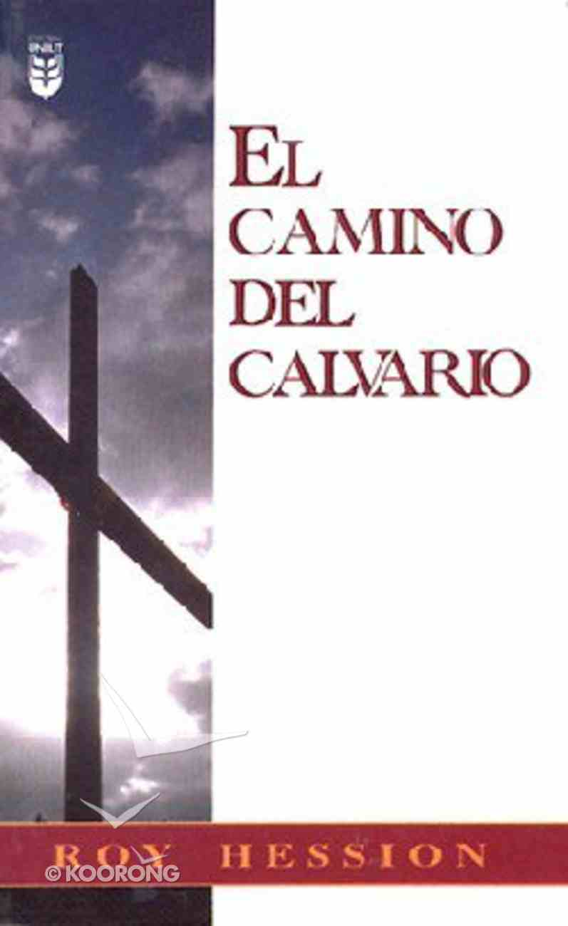 El Camino Del Calvario (The Calvary Road) Mass Market