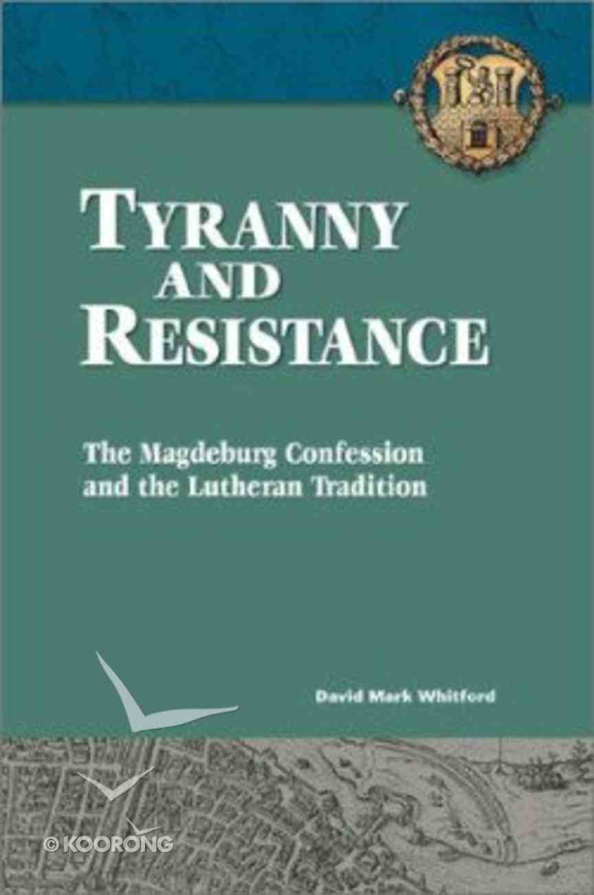 Tyranny and Resistance Paperback