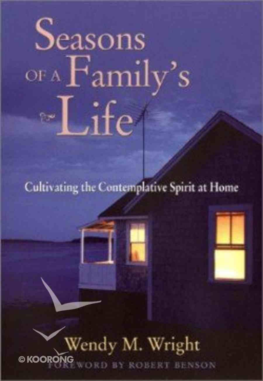 Seasons of a Family's Life Hardback