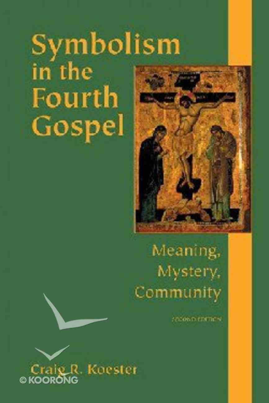 Symbolism in the Fourth Gospel Paperback