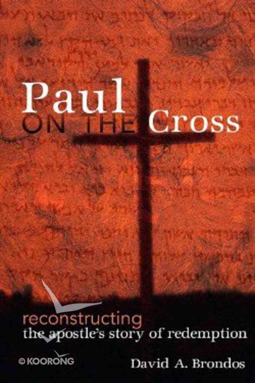 Paul on the Cross Paperback