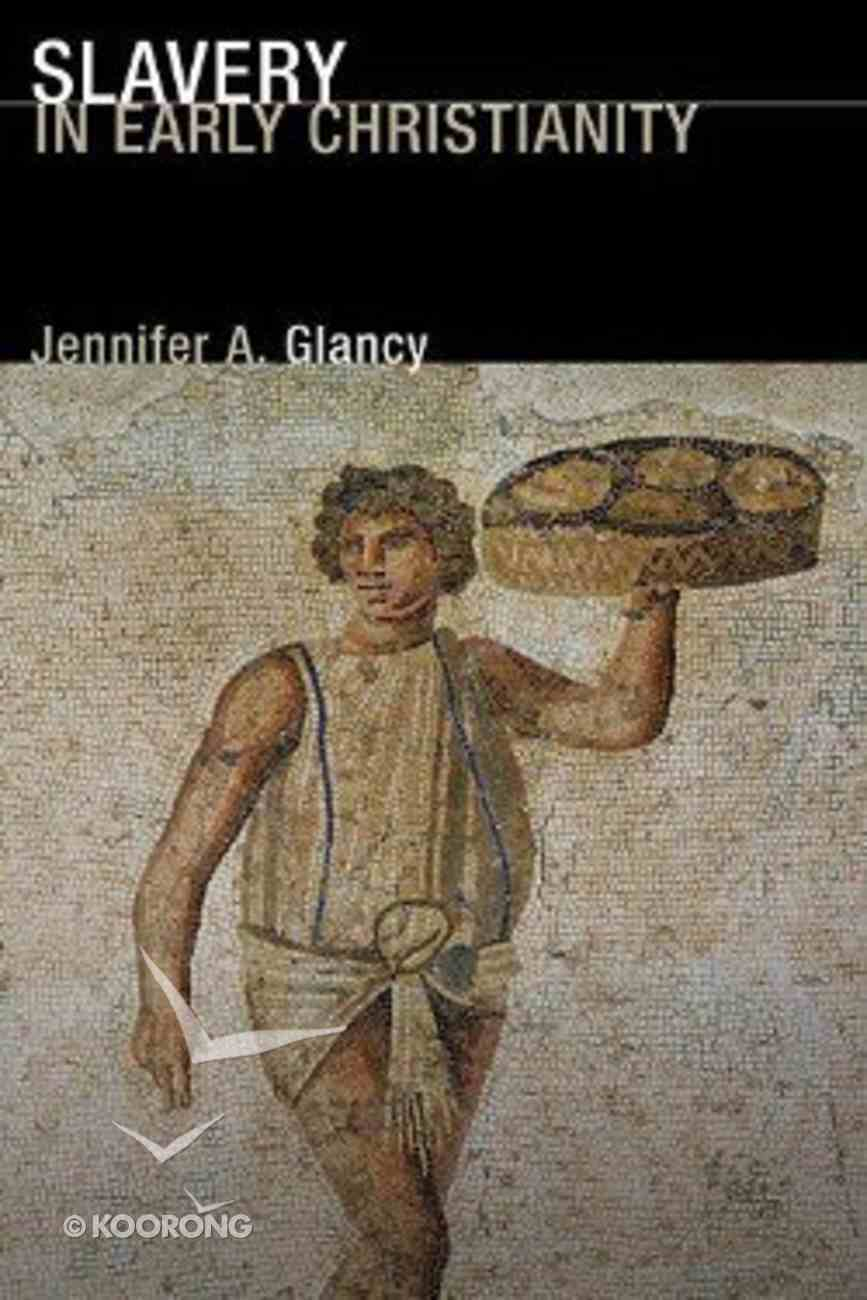 Slavery in Early Christianity Paperback