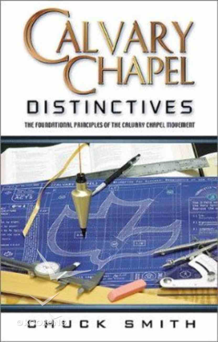Calvary Chapel Distinctives Paperback