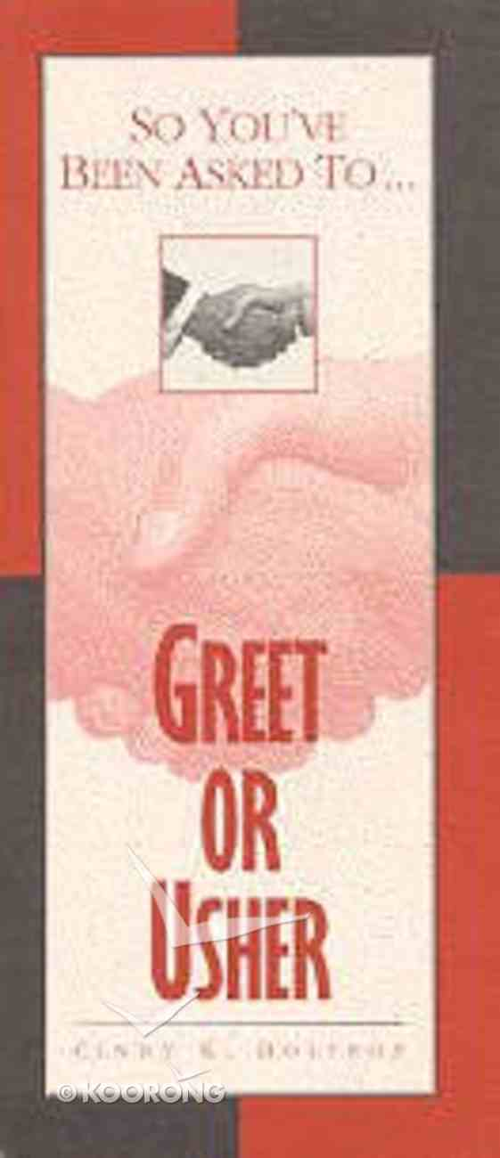 Greet Or Usher (So You'Ve Been Asked To... Series) Booklet