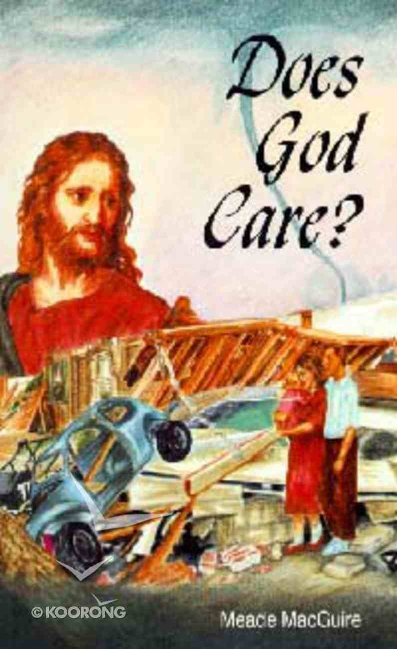 Does God Care? Paperback
