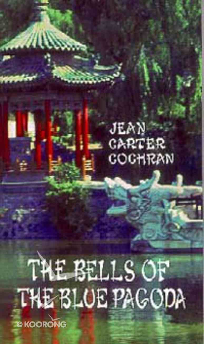 The Bells of the Blue Pagoda Paperback
