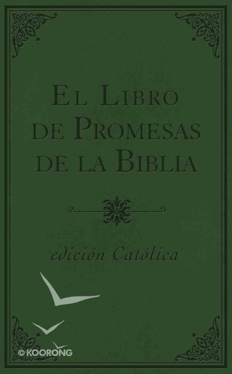 Libro De Promesas De La Biblia, El (Bible Promise Book - Catholic Edition) Paperback