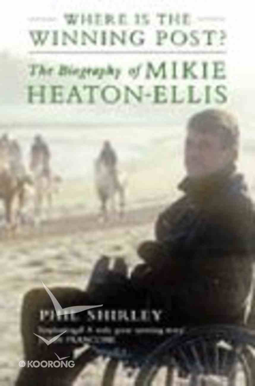 Where is the Winning Post? Paperback