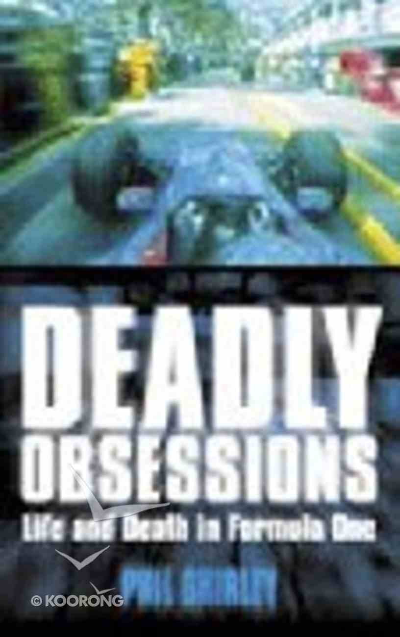 Deadly Obsessions Paperback