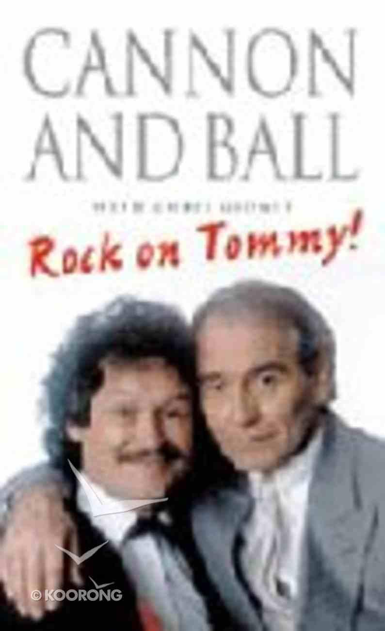 Rock On, Tommy! Hardback