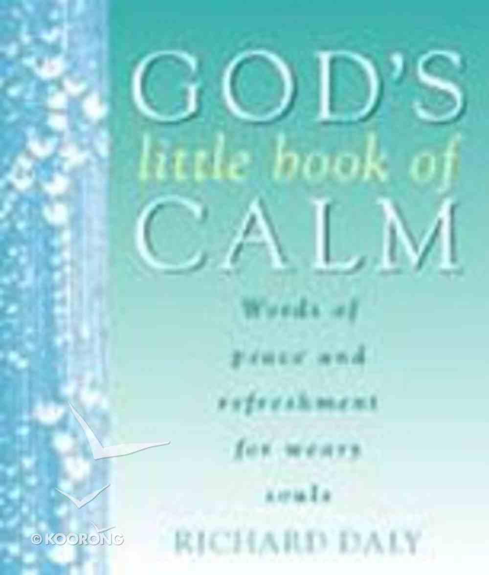 God's Little Book of Calm Paperback