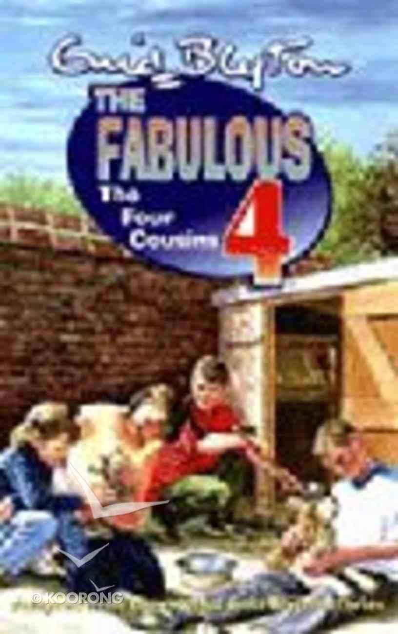 The Four Cousins (Fabulous 4 Series) Paperback