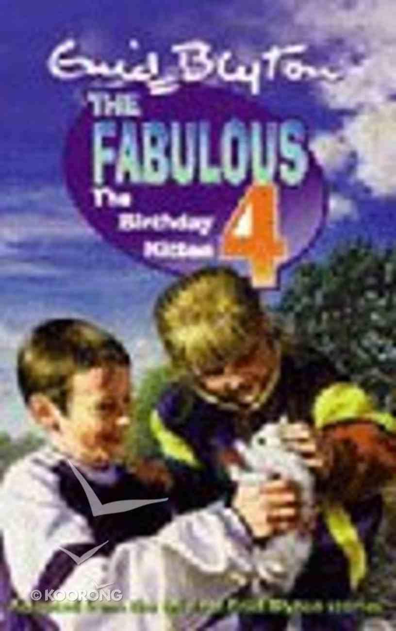 Birthday Kitten (Fabulous 4 Series) Paperback