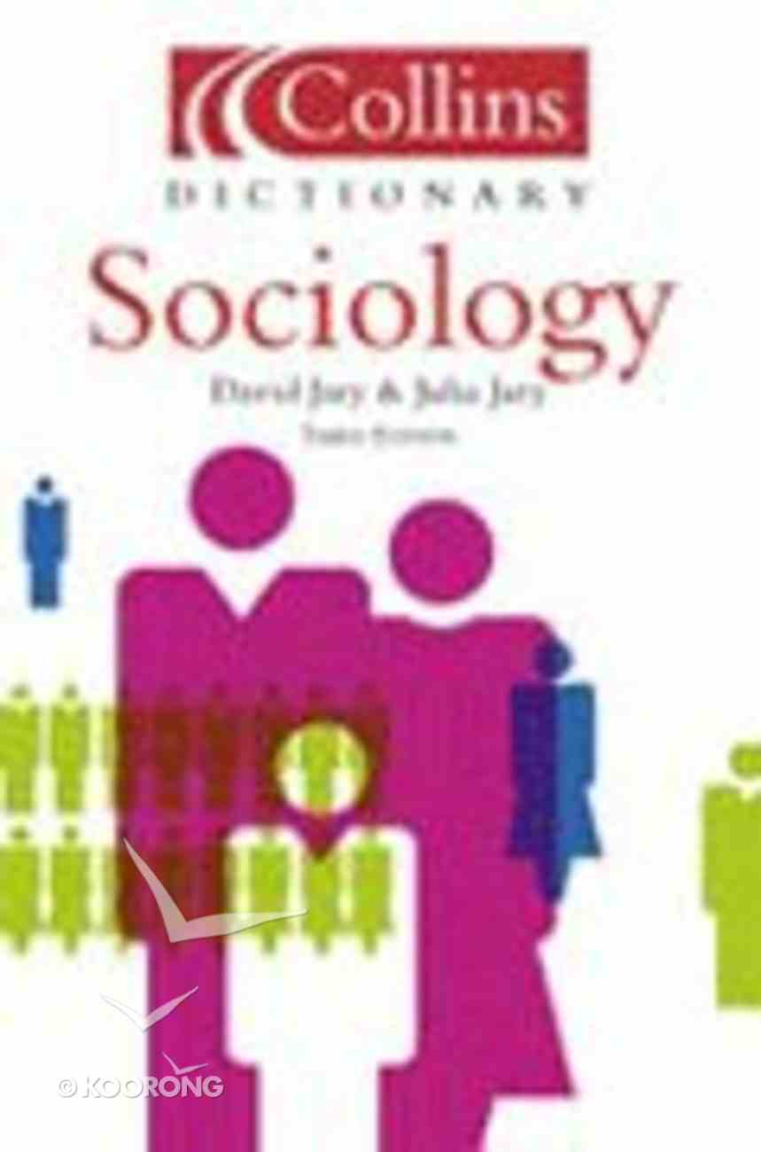 Collins Dictionary of Sociology (3rd Ed) Paperback