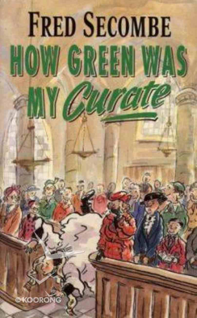 How Green Was My Curate Paperback