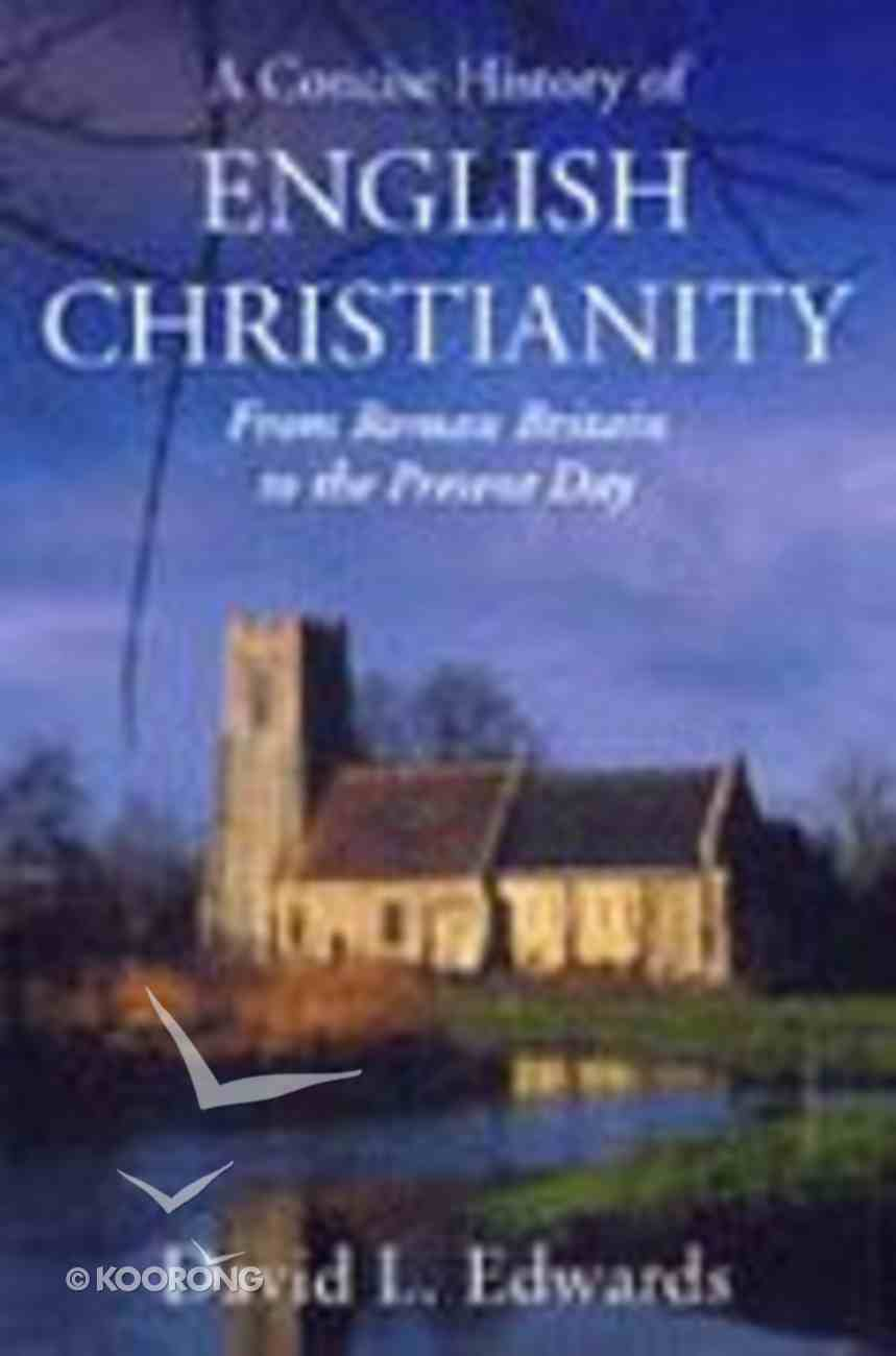 A Concise History of English Christianity Paperback