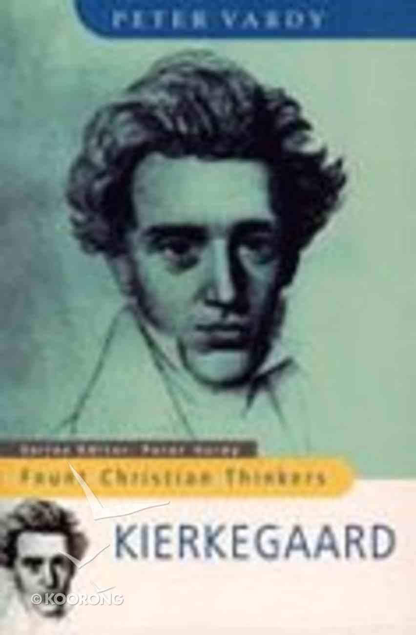 Fount Christian Thinkers: Kierkegaard Paperback