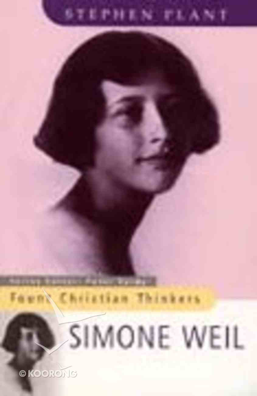 Fount Christian Thinkers: Simone Weil Paperback