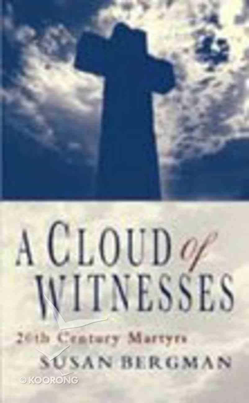 A Cloud of Witnesses Hardback
