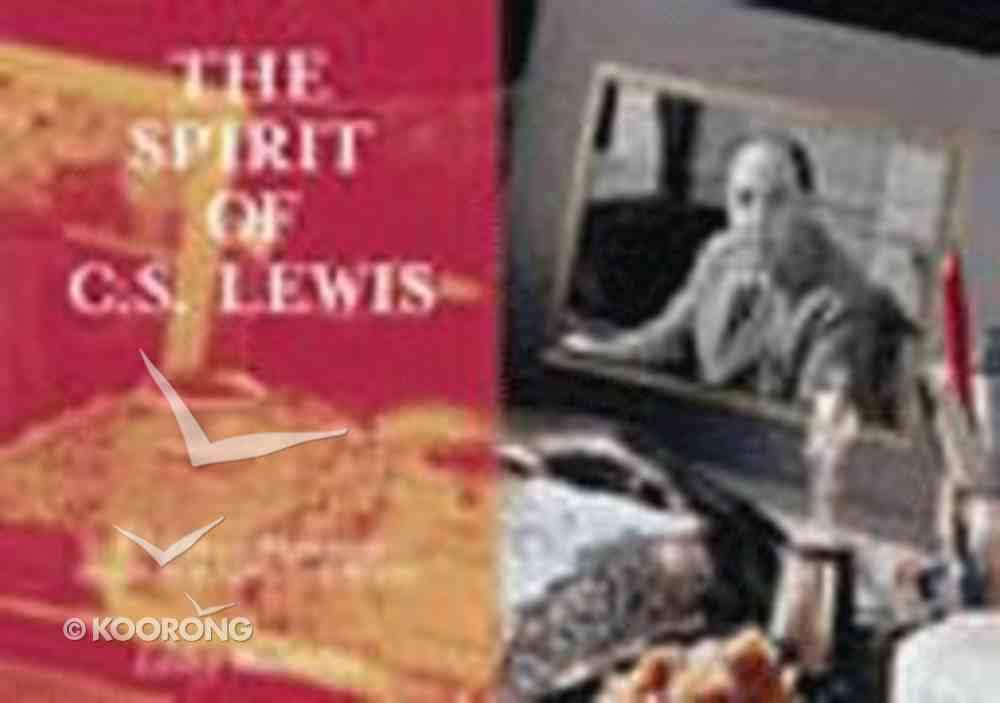The Spirit of C S Lewis Hardback