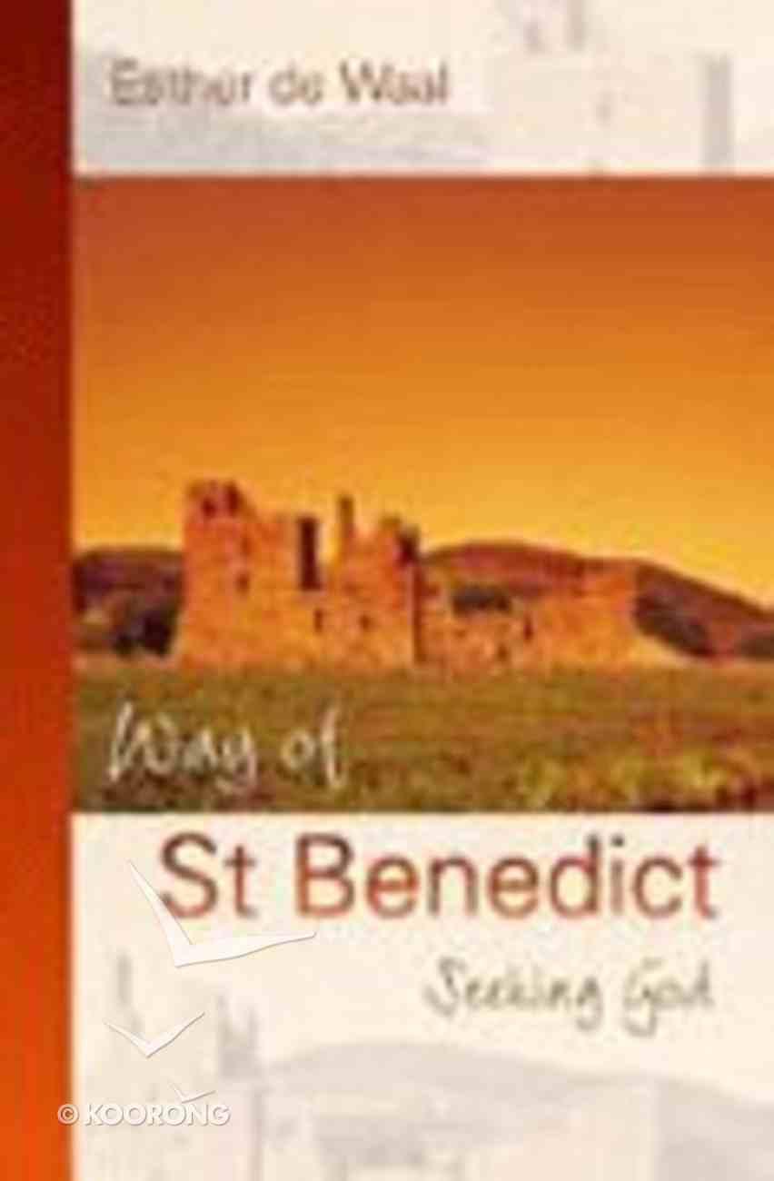 Way of St Benedict Paperback