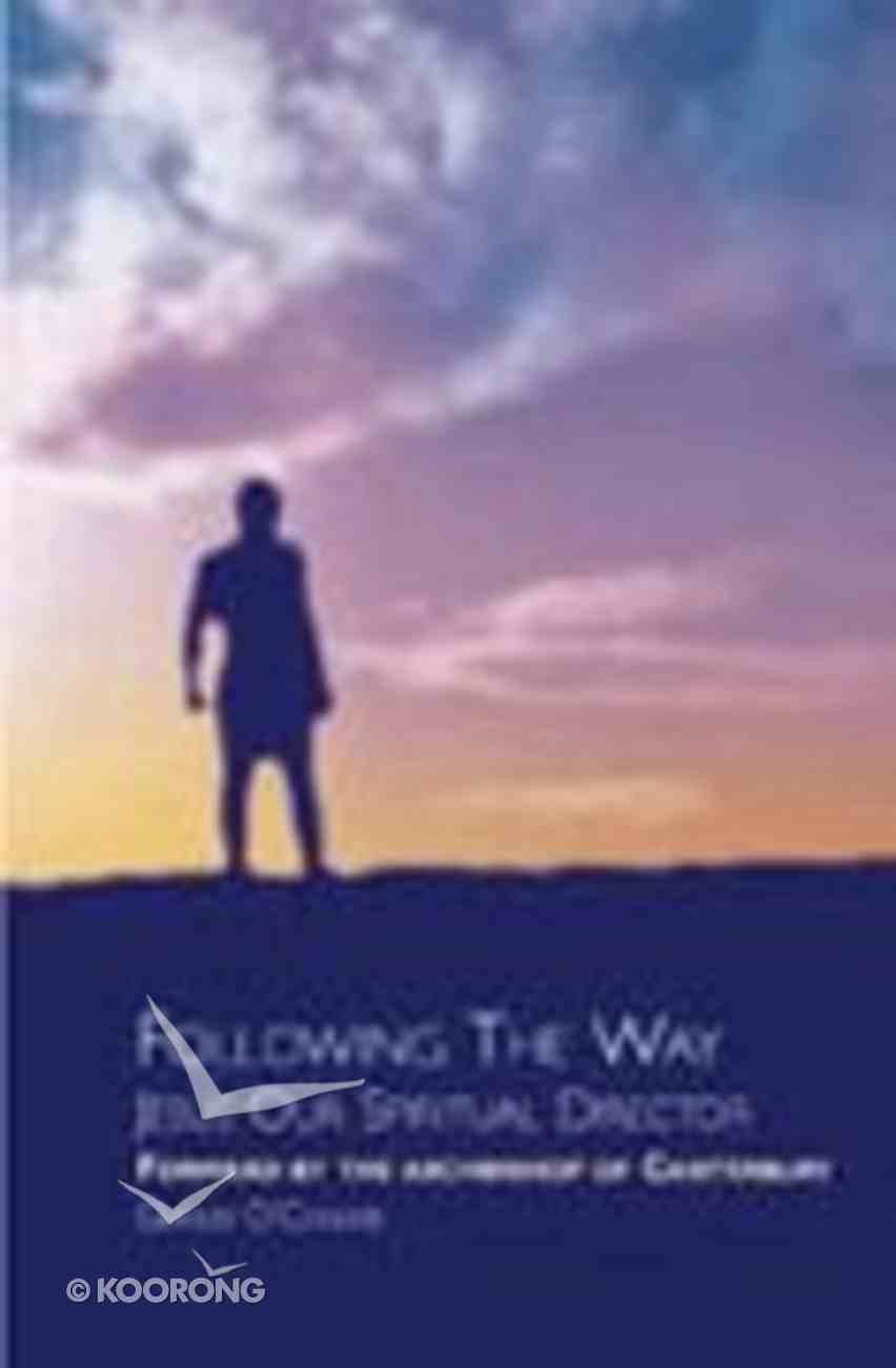 Following the Way Paperback