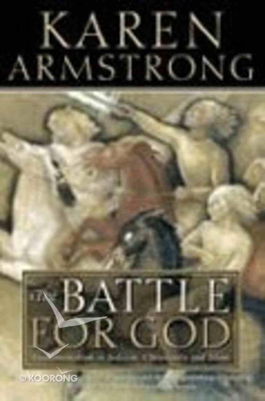 The Battle For God Paperback