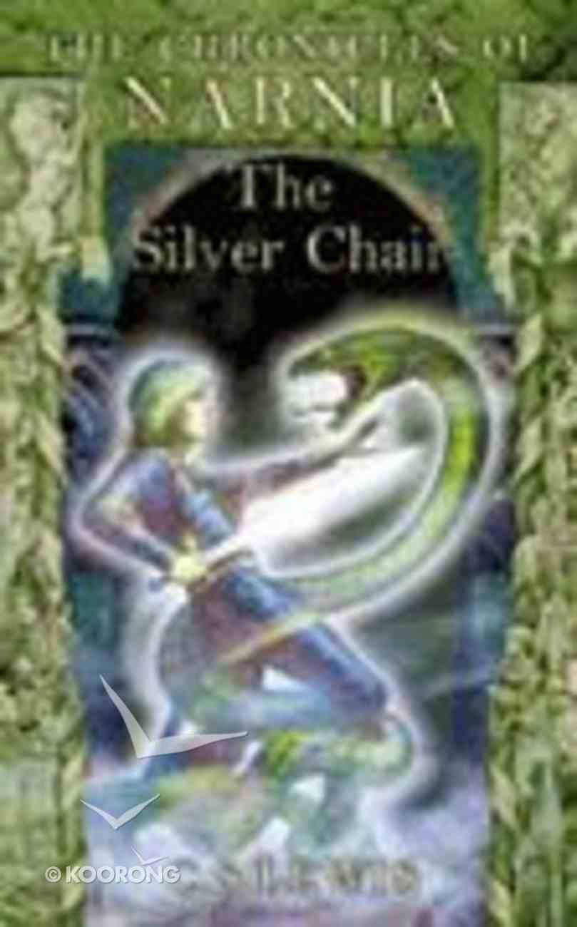 The Narnia #06: Silver Chair (A Format) (#06 in Chronicles Of Narnia Series) Paperback