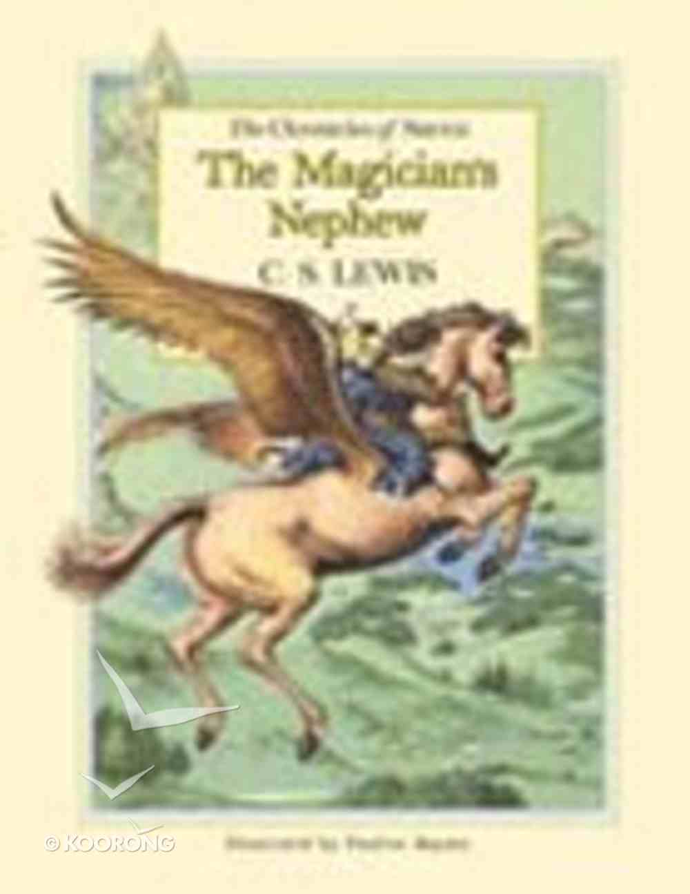 The Narnia #01: Magician's Nephew (Gift Edition) (#01 in Chronicles Of Narnia Series) Hardback