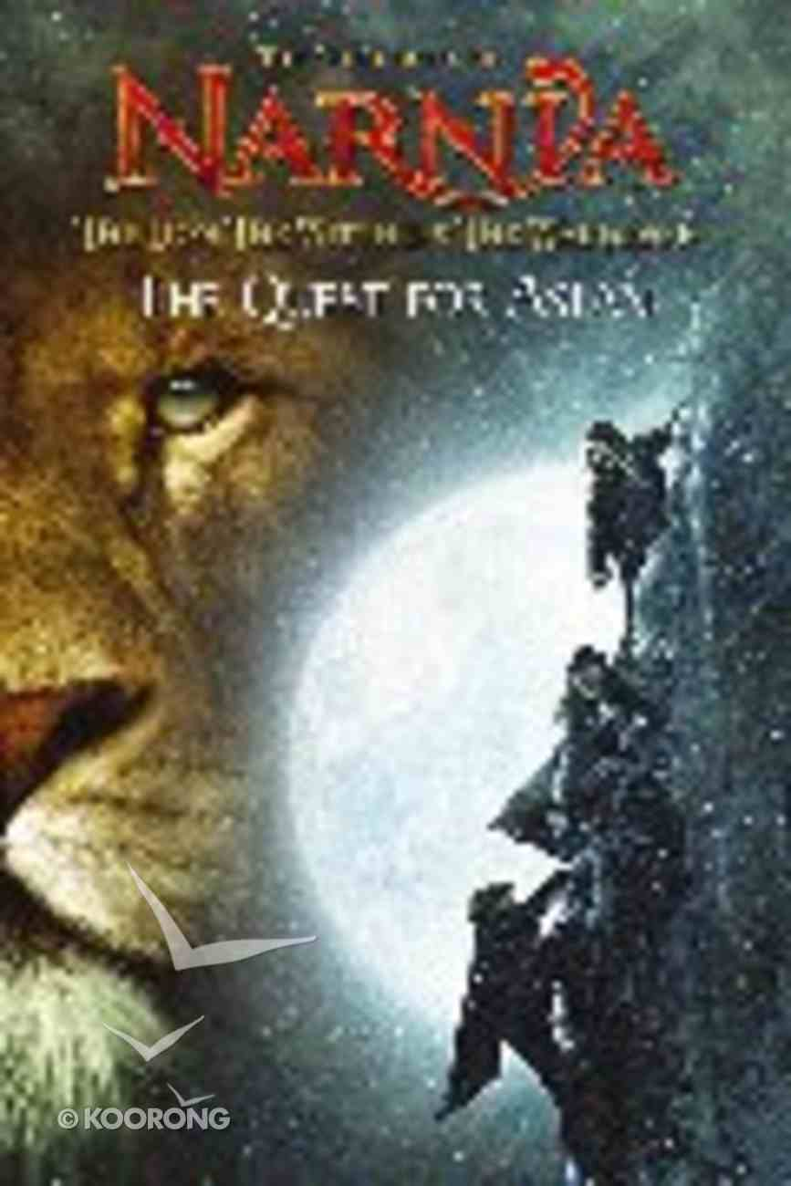 The Quest For Aslan (Chronicles Of Narnia Lion Witch And Wardrobe Series) Paperback