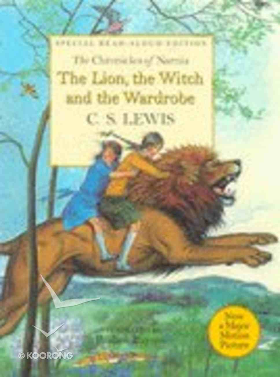 Narnia #02: Lion, the Witch and the Wardrobe, the (Read Aloud Edition) (#02 in Chronicles Of Narnia Series) Hardback