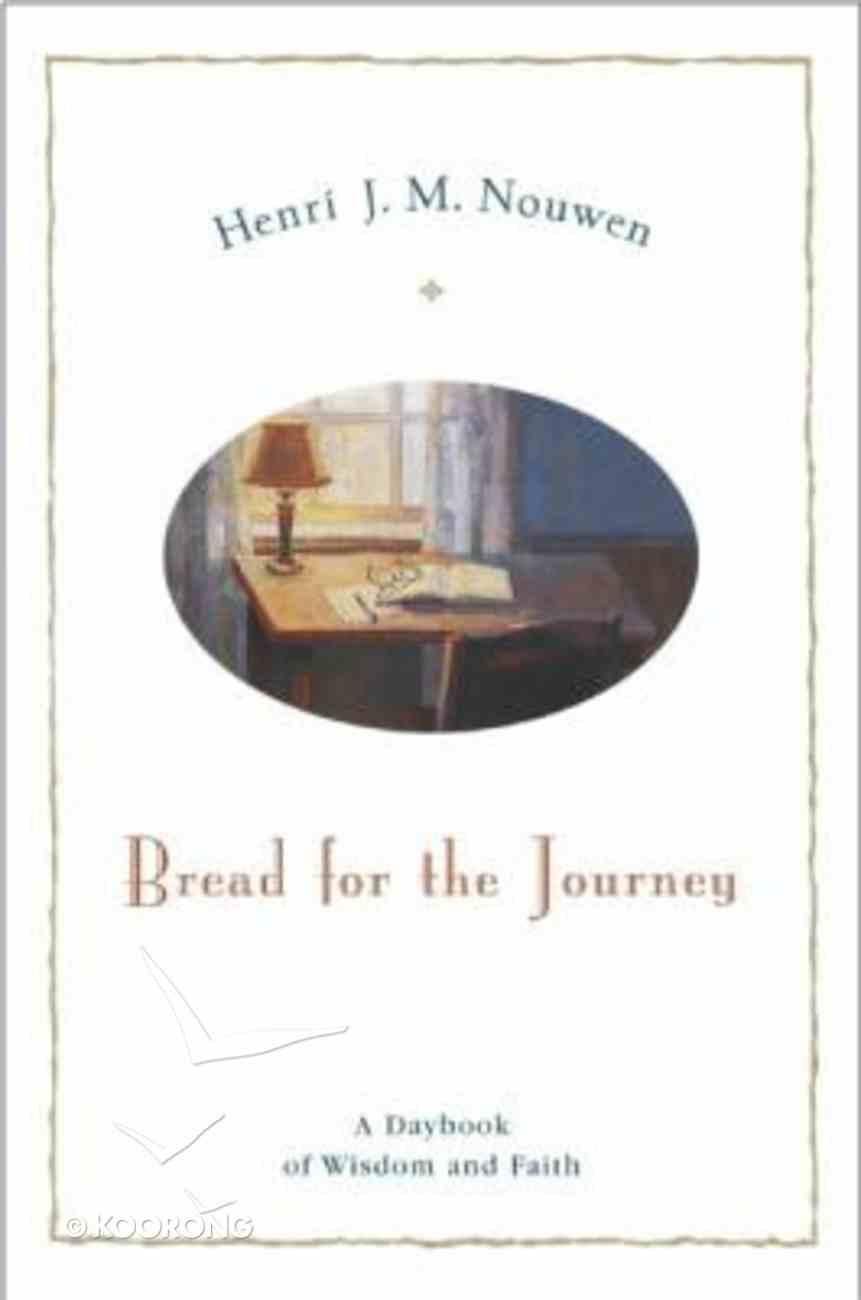 Bread For the Journey Hardback