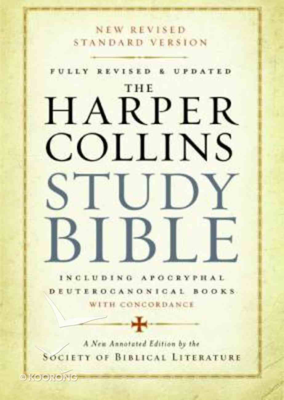 The Harpercollins Study Bible Standard Version With the Apocryphal/Deuterocanonical Books Hardback