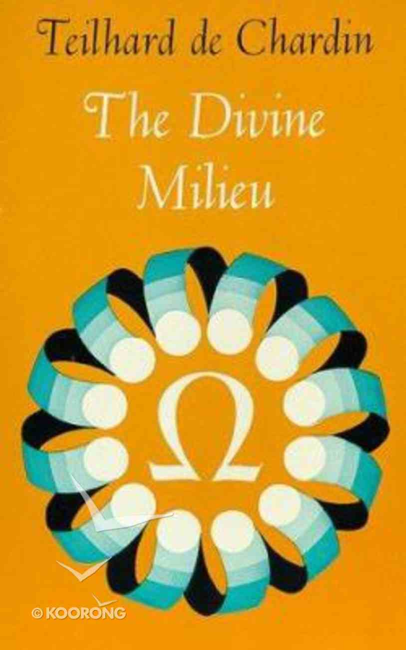 Divine Milieu Paperback