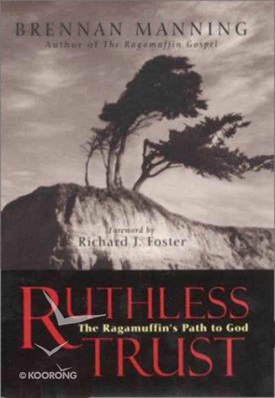 Ruthless Trust Hardback