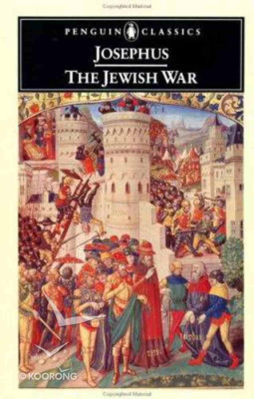 The Jewish War (Penguin Black Classics Series) Paperback
