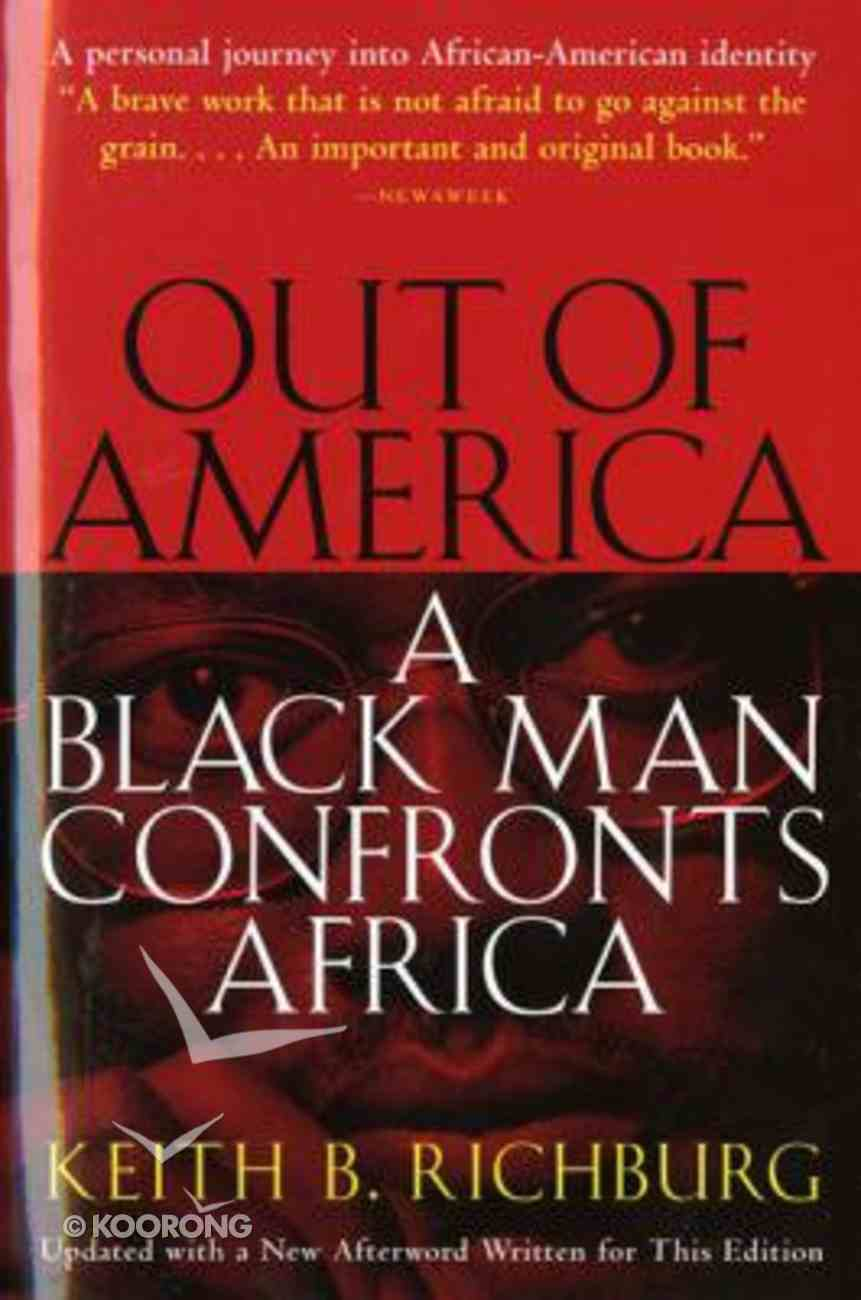 Out of America: A Black Man Confronts Africa Paperback