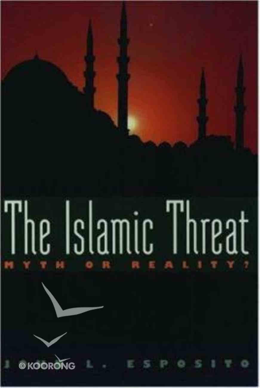 The Islamic Threat Paperback