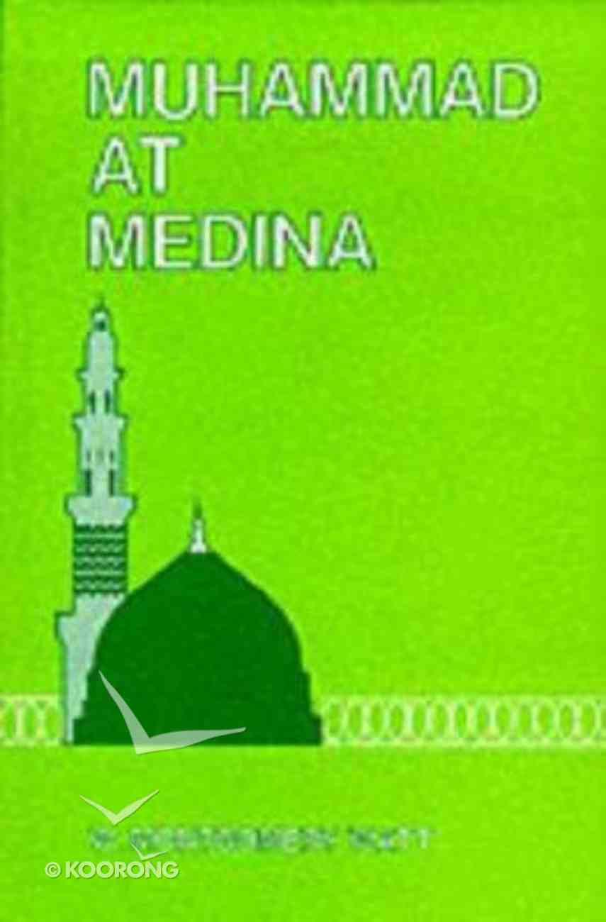 Muhammad At Medina Hardback